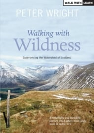 Wandelgids Walking with Wildness | Luath | ISBN 9781908373441