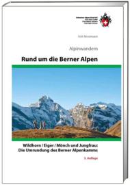 Alpinegids Rund um die Berner Alpen Wildhorn / Eiger / Mönch und Jungfrau | SAC | ISBN 9783859023727
