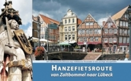 Fietsgids Hanzeroute deel 1 Zaltbommel - Lübeck - 1000 km. | ReCreatief Fietsen | ISBN 9789077056417
