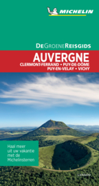 Reisgids Auvergne | Michelin groene gids | (Puy de Dôme - Le Puy-en-Velay) | ISBN 9789401465120