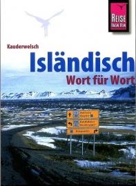 Taalgids Nederlands - IJslands - Kauderwelsch Isländisch Wort für Wort | Reise Know How | ISBN 9783831764143