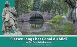 Fietsgids Fietsen langs het Canal Du Midi | Recreatief Fietsen | ISBN 9789077056301