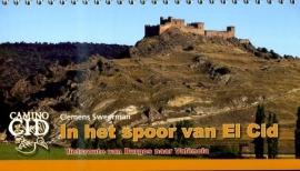 Fietsgids In het Spoor van El Cid - van Burgos naar Valencia over 900 km. | Pirola | ISBN 9789064557255