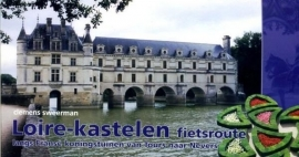 Fietsgids Loire Kastelen Fietsroute | Pirola | Van Tours naar Nevers | ISBN 9789064558382