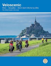 Fietsgids Paris - Versailles - Mont-Saint-Michael by Bike : 450 km | Veloscenic | ISBN 9781901464375