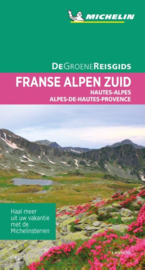 Reisgids Franse Alpen Zuid - Hautes Alpes - Alpes-de-Haut - Provence | Michelin groene gids | ISBN 9789401439534