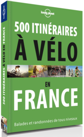 Fietsgids 500 Balades à Velo En France  | Lonely Planet | ISBN 9782816165388