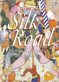 Cultuurgids Zijderoute - Silk road - Monks, Warriors & Merchants | Odyssey | ISBN  9789622177215