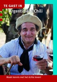 Reisgids  Argentinië en Chili | Te gast in - Informatie Verre Reizen |ISBN 9789460160790