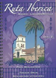Fietsgids Ruta Ibérica: deel 2: Madrid - Sevilla/Lissabon 700 - 800 km | Benjaminse | ISBN 9789077899199