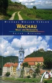 Reisgids Wachau Wald und Weinviertel | Michael Mueller Verlag | ISBN 9783899536522