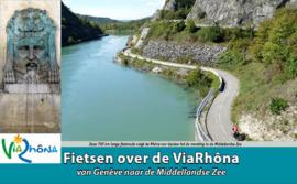 Fietsgids ViaRhona - 700 km. | Recreatief Fietsen | ISBN 9789077056356