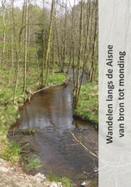 Wandelgids Wandelen langs de Aisne van bron tot monding   Jan Veltkamp   9789081946797