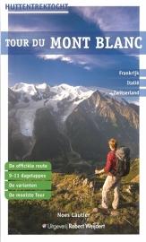Wandelgids-Trekkinggids Tour du Mont Blanc | R.Weijdert | ISBN 9789082334517