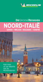 Reisgids Noord Italië - Milaan - Venetië - Bologna - Zuid-Tirol | Michelin Groene Gids | ISBN 9789401457309