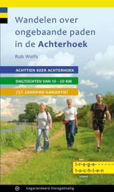 Wandelgids Wandelen over ongebaande paden in de Achterhoek | Gegarandeerd Onregelmatig | ISBN 9789078641353