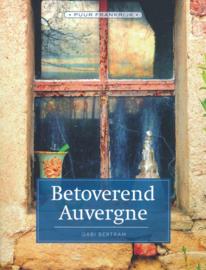 Reisgids Betoverend Auvergne | Edicola | ISBN 9789492500625