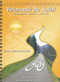 Fietsgids Veloroute du Soleil - Onbegrensd fietsen | Benjaminse | ISBN 9789077899311