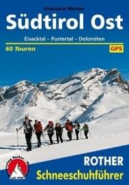 Sneeuwschoengids Südtirol Ost - Eisacktal, Pustertal, Dolomiten | Rother Verlag | ISBN 9783763358076