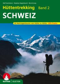 Wandelgids-Trekkinggids Hüttentrekking Schweiz | Rother Verlag | ISBN 9783763330393