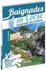 Wandel & watergids Baignades en Corse le paradis des rivières | Chamina | ISBN 9782844664761