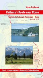 Fietsgids Reitsma`s Route naar Rome 1: Amsterdam - Garmisch Partenkirchen | Pirola | ISBN 9789064558467