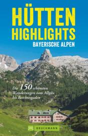 Wandelgids Hütten-Highlights Bayerische Alpen | Bruckmann Verlag | ISBN 9783734312427