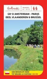 Wandelgids Bergen op Zoom  - Brussel - Braine-le-Chateau GR-12 |  Grote Routepaden | ISBN 9789081396493