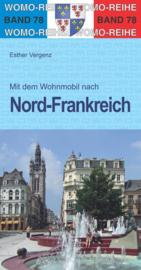 Campergids Noord Frankrijk -  Mit dem Wohnmobil nach Nord Frankreich| Womo 78 | ISBN 9783869037820