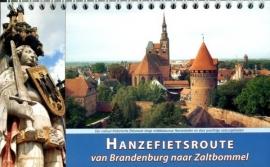 Fietsgids Hanzefietsroute Brandenburg - Zaltbommel Deel 3 - 1100 km | ReCreatief Fietsen |  ISBN 9789077056257
