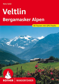 Wandelgids Veltlin / Bergamasker Dolomiten | Rother Verlag | mit Bergamasker Alpen und Val Camonica | ISBN 9783763343737