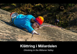 Klimgids Zweden - Climbing in the Malaren Valley (Sweden) | ISBN 9789163195952