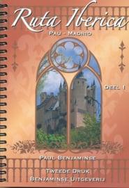 Fietsgids Ruta Ibérica: deel 1: Pau - Madrid 750 km | Benjaminse | ISBN 9789077899182