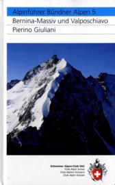 Alpinegids Bündner Alpen - Bernina Massief & Valposchiavo | SAC | ISBN 9783859022126
