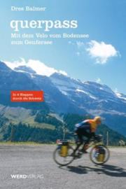 Fietsgids Querpass | Werd Verlag | Bodensee - Meer van Geneve | ISBN 9783859326132
