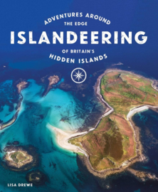 Reisgids Islandeering: Adventures Around Britain's Hidden Islands | Wild Things | ISBN 9781910636176