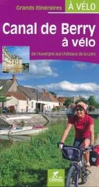 Fietsgids Canal de Berry a velo  - 410 km. | Chamina | ISBN 9782844663184