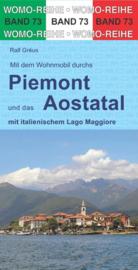 Campergids Mit dem Wohnmobil durch Piemonte & Aostatal | WOMO 73 | ISBN 9783869037332