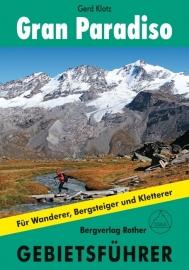 Klimgids-Wandelgids Gebietsführer Gran Paradiso | Rother Verlag | ISBN 9783763324071