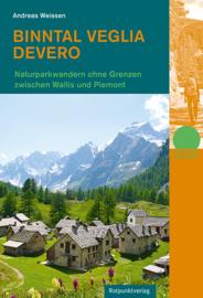 Wandelgids Wallis  - Piemonte : Binntal – Veglia – Devero | Rotpunkt Verlag | ISBN 9783858696502