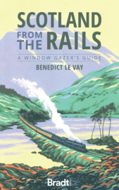 Reisgids Scotland from the Rails | Bradt Travel Guides | ISBN 9781784777623