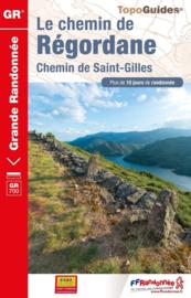 Wandelgids Le chemin de Régordane - Chemin de Saint-Gilles   FFRP   ISBN 9782751409882
