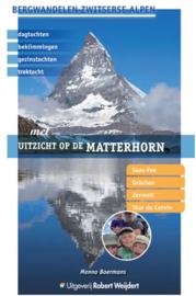 Wandelgids Met uitzicht op de Matterhorn | Robert Weijdert | ISBN 9789082334548
