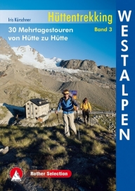 Wandelgids Westalpen - Hüttentrekking  | Rother Verlag | Huttentochten in de Westalpen | ISBN 9783763330409