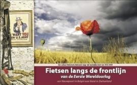 Fietsgids Fietsen langs de frontlijn van de Eerste Wereldoorlog  : Nieuwpoort naar Basel - 1050 km. | ReCreatief Fietsen | ISBN 9789077056363