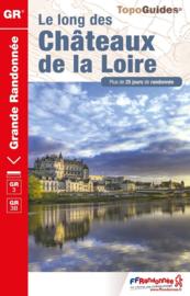Wandelgids Les long des Chateaux de la Loire a Pied | FFRP | ISBN 9782751409783