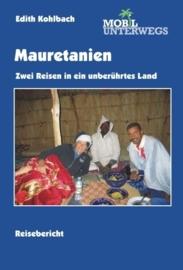 Reisgids Mauretanien, Zwei Reisen in ein unberührtes Land | Mobil Unterwegs | ISBN 9783941015135