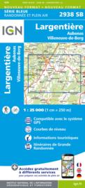 Wandelkaart  Largentière, Aubenas, Villeneuve-de-Berg   IGN 2938SB   1:25.000   ISBN 9782758534426