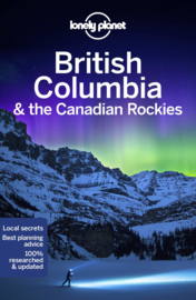 Reisgids Britisch Columbia & the Canadian Rockies | Lonely Planet | ISBN 9781787013650