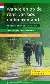 Wandelgids Wandelen op de rand van bos en boerenland | Gegarandeerd Onregelmatig | ISBN 9789078641254,